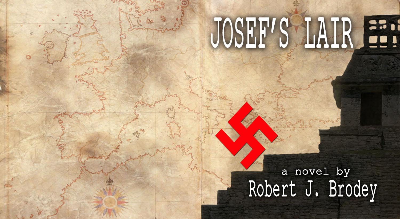 01 - Josef's Lair - Robert Brodey
